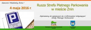 Plakat Rusza Strefa Płatnego Parkowania w mieście Żnin